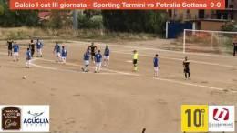 Calcio-I-cat-III-giornata-Sporting-Termini-vs-Petralia-Sottana-primo-tempo